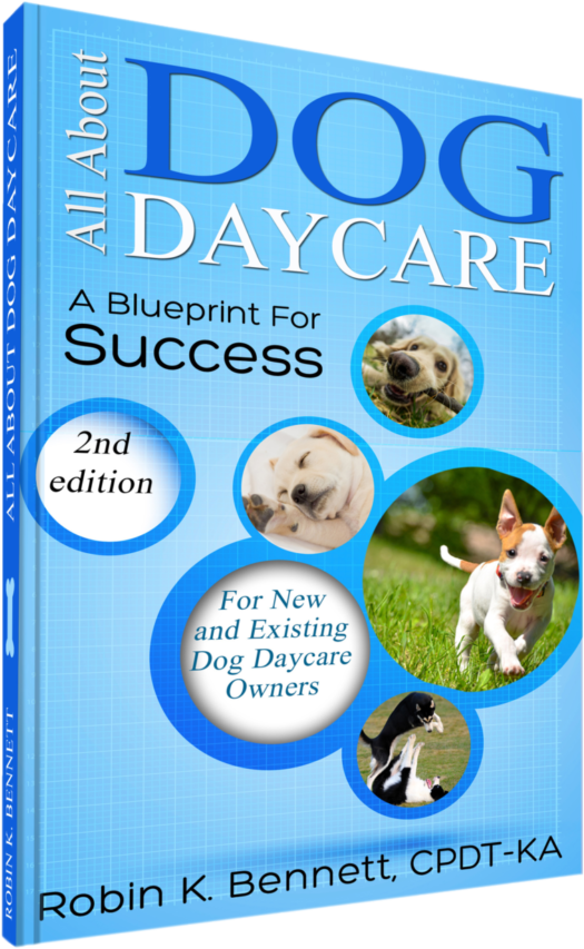 All About Dog Daycare Book A Blueprint for Success by The Dog Gurus
