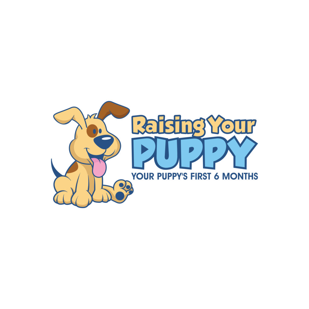 """Graphic of a cartoon gold and brown puppy smiling happily with text that reads, """"Raising Your Puppy: Your Puppy's First Six Months."""""""