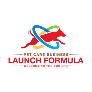 "A red, yellow, blue, green, and brown Pet Care Business Launch Formula logo. The tagline reads, ""Welcome to the Dog Life."""